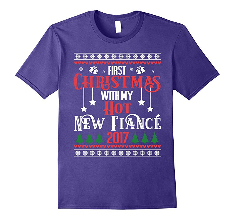 2017 First Christmas With My Hot New Fiance Tshirt-RT