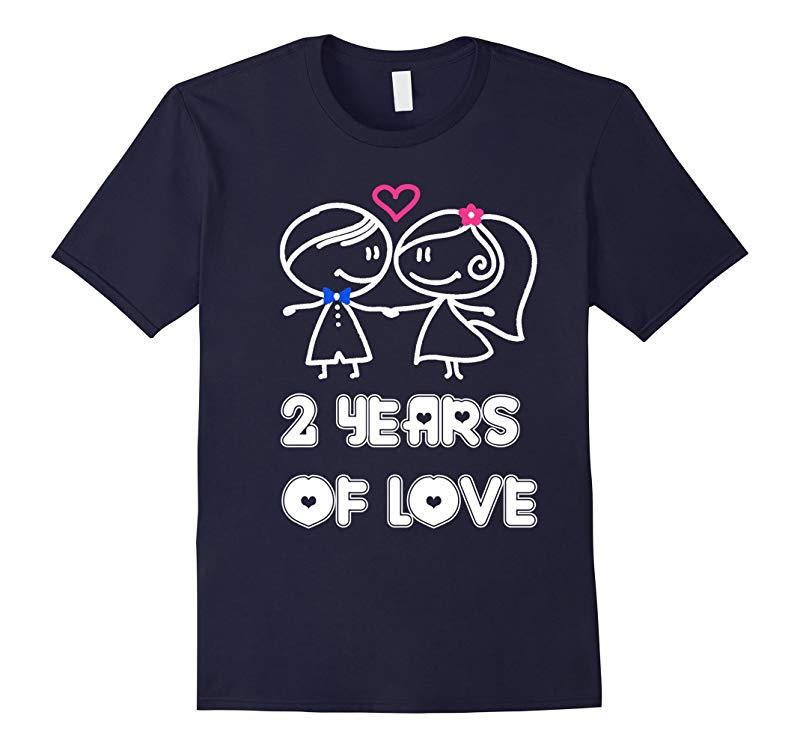 2 Years Of Love Shirt - 2nd Wedding Anniversary Gifts-RT