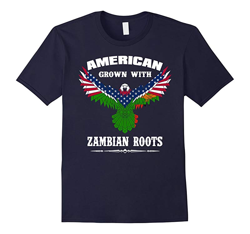 Im an American grown with Zambian Roots shirt-PL