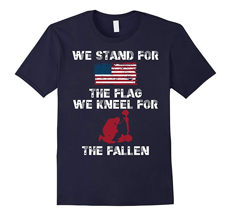 Veteran Day We Stand For The Flag - Kneel For Fallen-RT