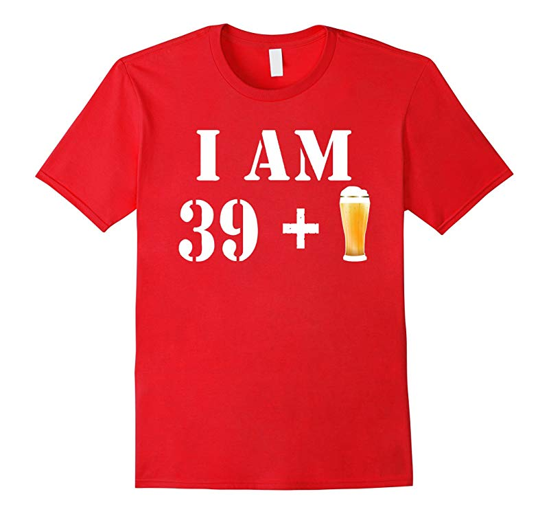 40th Birthday T-Shirt Funny Vintage Gift Idea For Beer Lover-RT