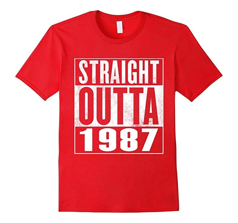 29th Birthday Gift T-Shirt - STRAIGHT OUTTA 1987 Shirt-RT