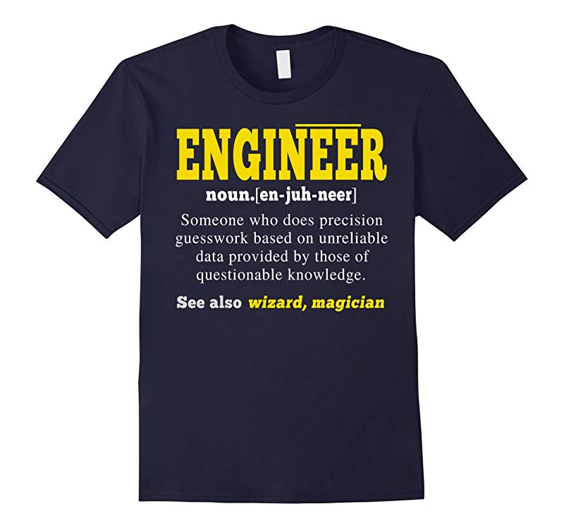 Engineer Does Precision Guesswork Engineering T Shirt-RT