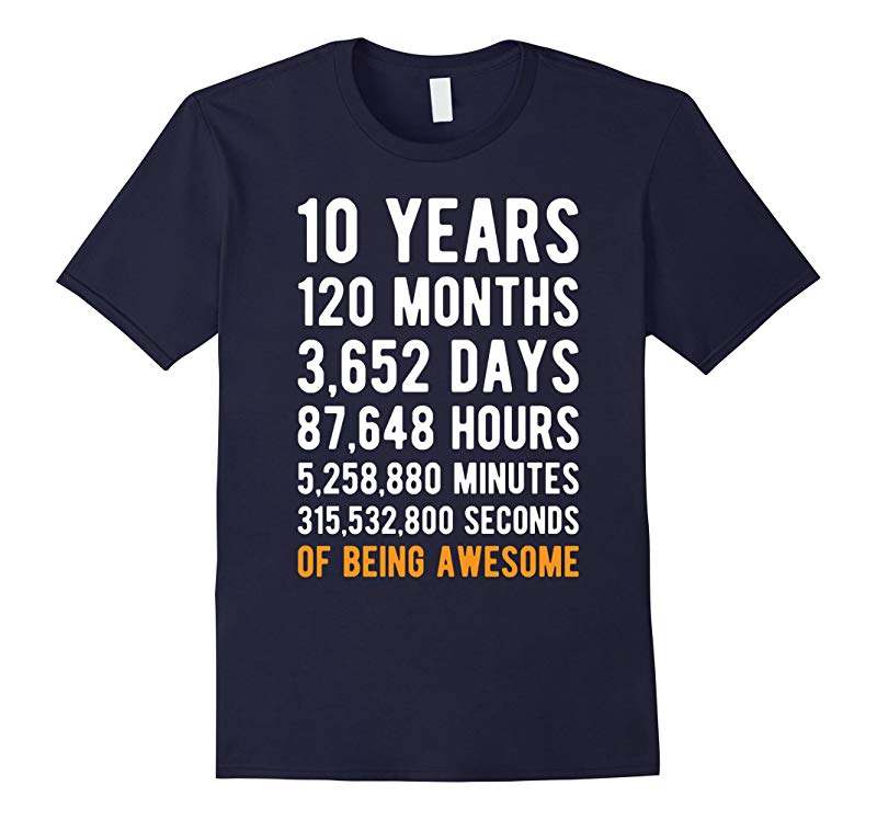 10th Birthday Gift T Shirt 10 Years Old Being Awesome Tee-RT
