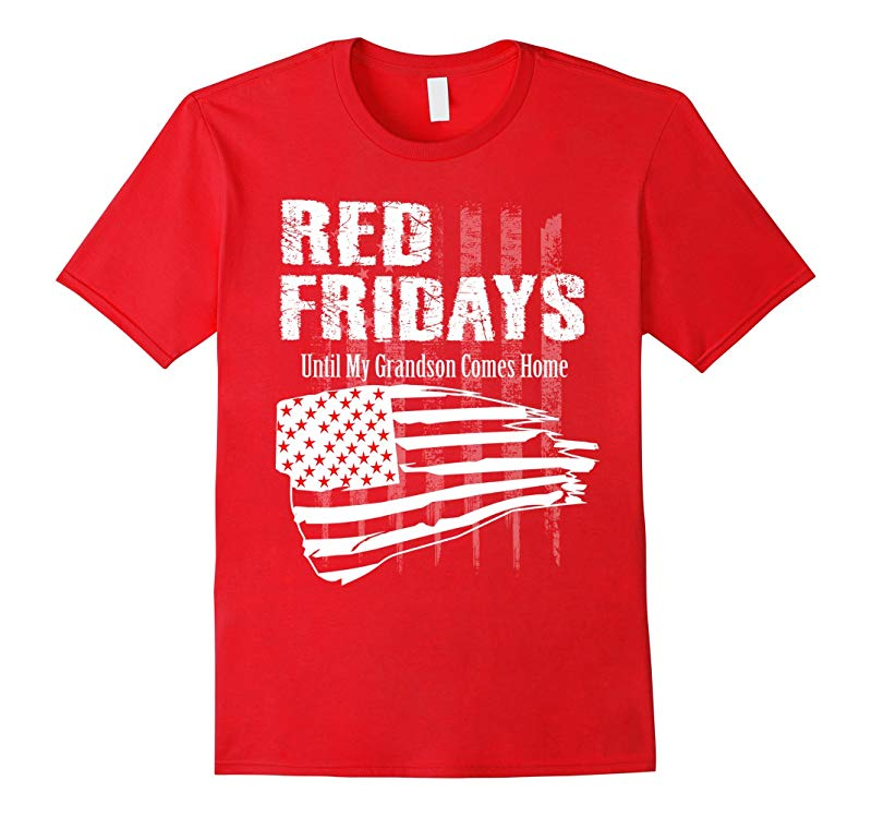 RED FRIDAY Remember Grandson and Everyone Deployed t-shirt-RT