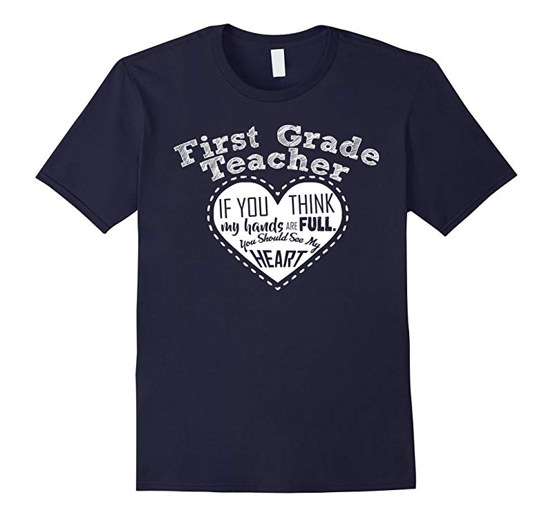 1st Grade Teacher T-shirt - Full Heart T- Shirt-RT