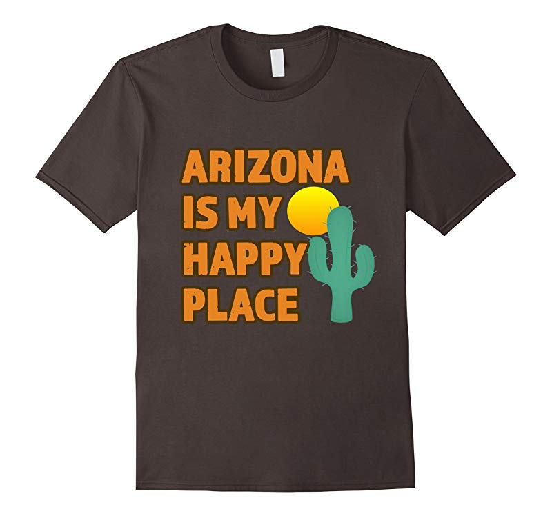 Arizona Is My Happy Place Trending Trendy T-Shirt-RT