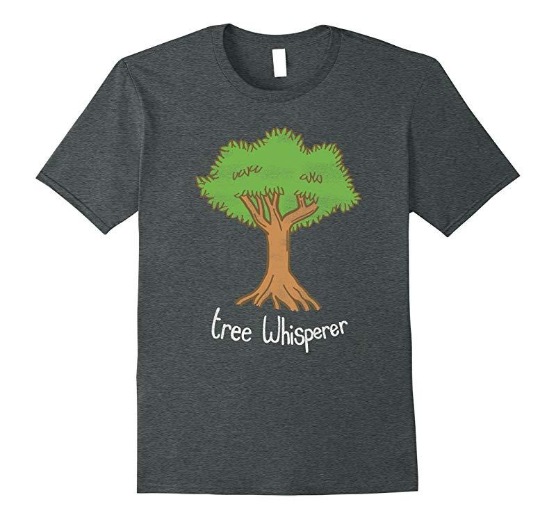 Arborist Shirt - Tree Whisperer - Tree Surgeon Shirt-PL