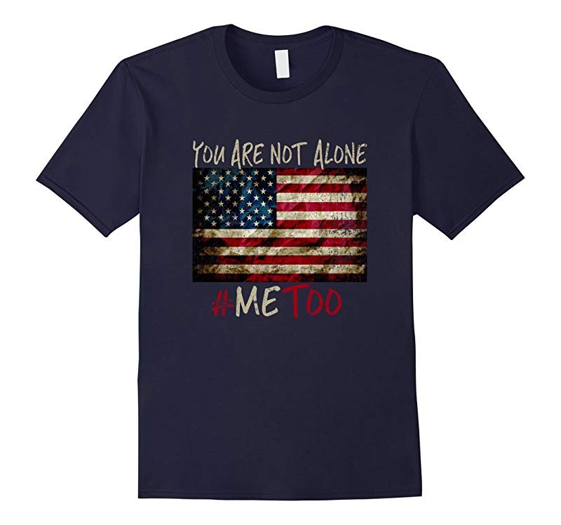 #METOO T Shirt - You Are Not Alone-RT