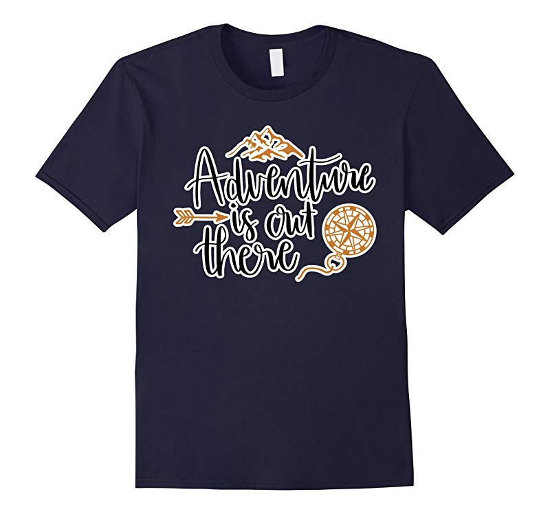 Adventure is Out There T Shirt-RT