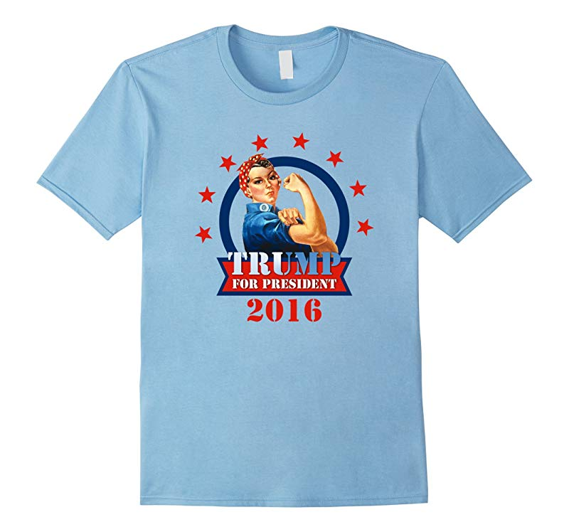 Rosie Riveter Trump For President 2016 T-Shirt-RT