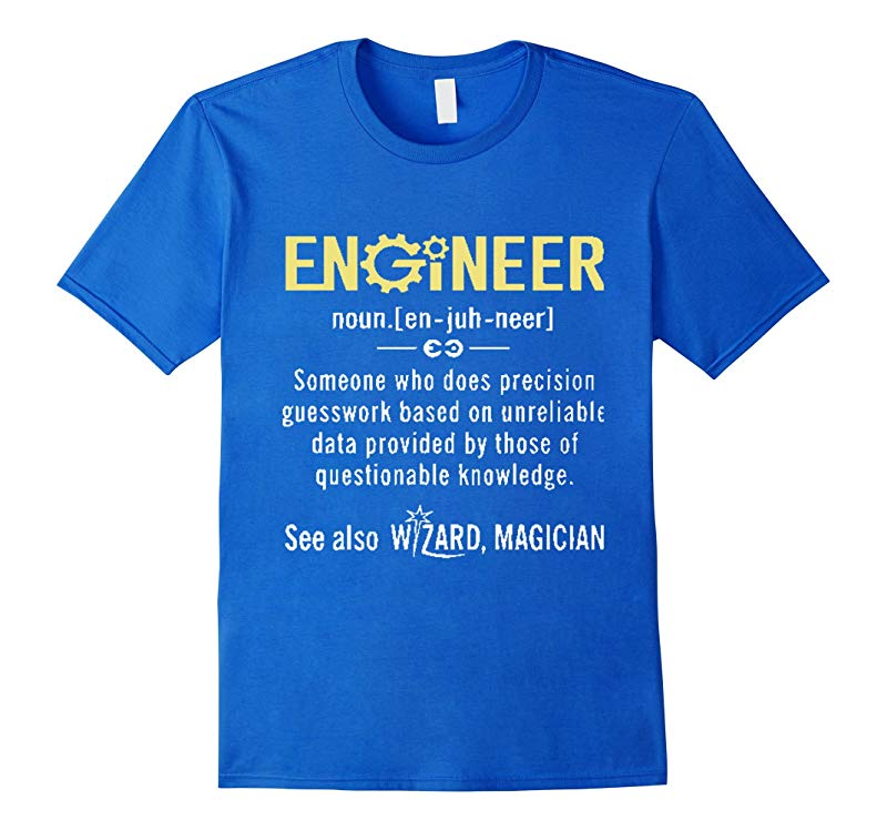 Funny Engineer Meaning T-Shirt-RT