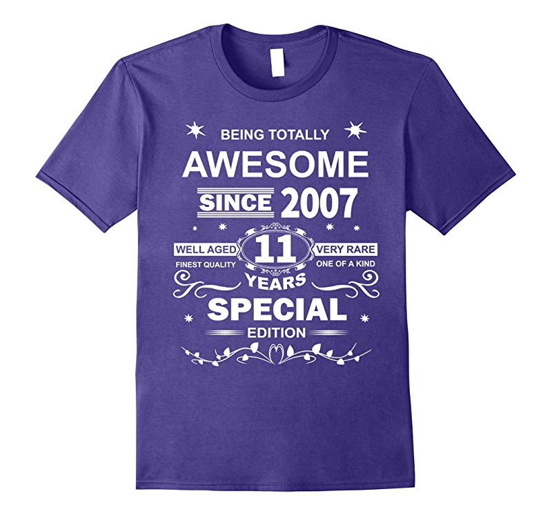 Awesome Since 2007 Special Edition 11th Birthday T-Shirt-RT