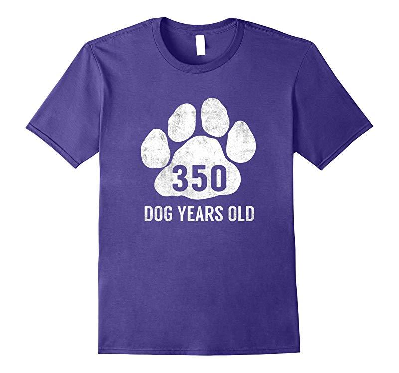 350 Dog Years Old T-Shirt Funny 50th Birthday Gag Gift-Vaci