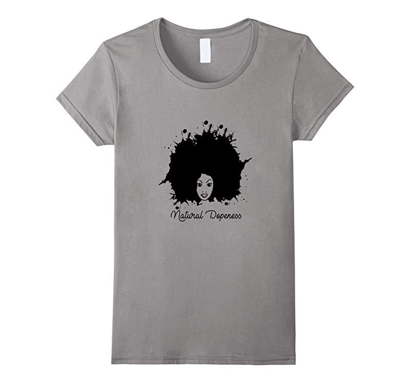 Natural Dopeness African American Women Men Hoodie T-Shirt-RT