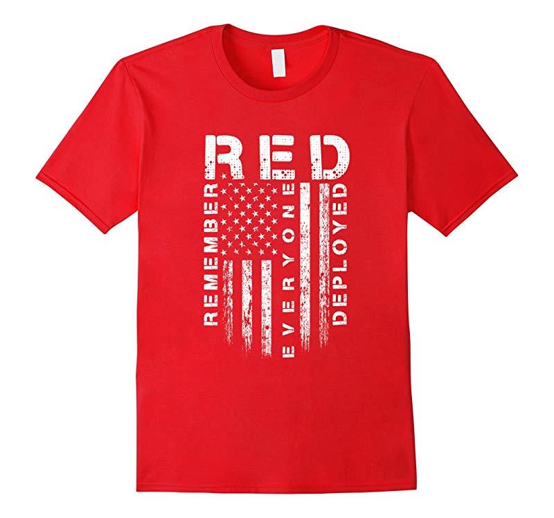 Red Friday - Remember Everyone Veteran Deployed T-Shirt-RT