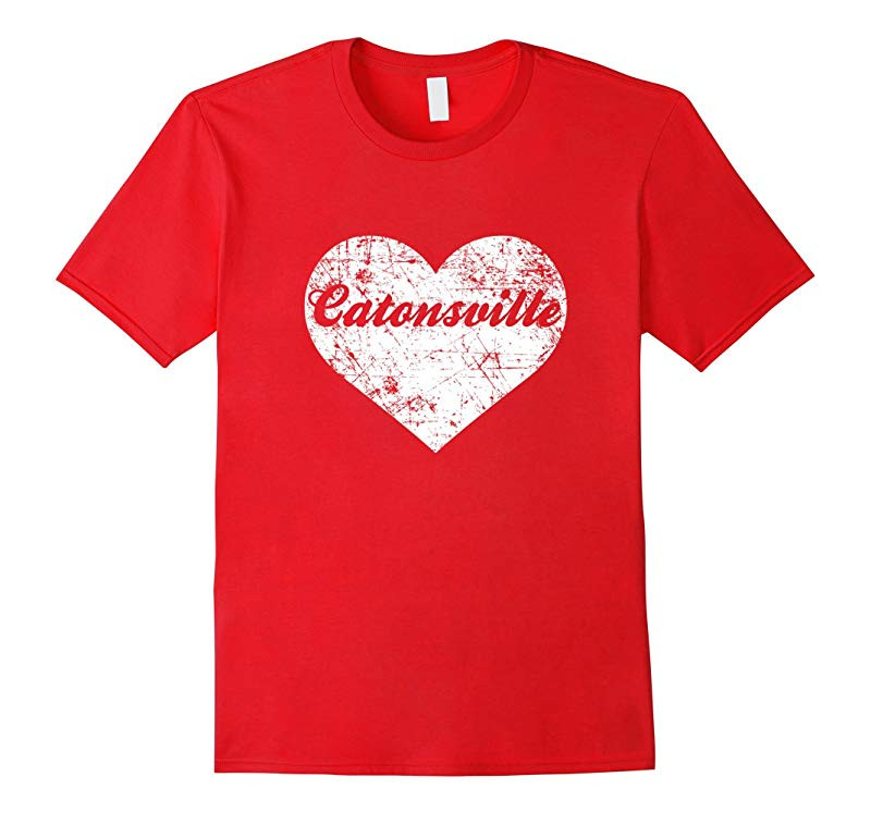 I Love Maryland Shirt Funny Cute Catonsville Gift Souvenir-RT