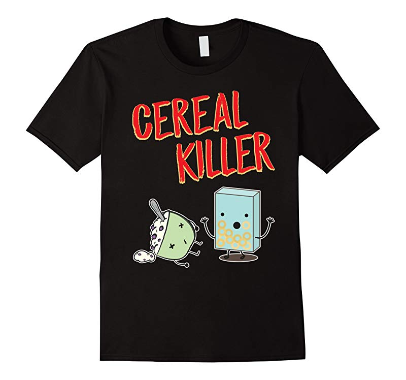 Funny Cereal Killer T-Shirt Food Graphic Tees Novelty Gifts-TJ