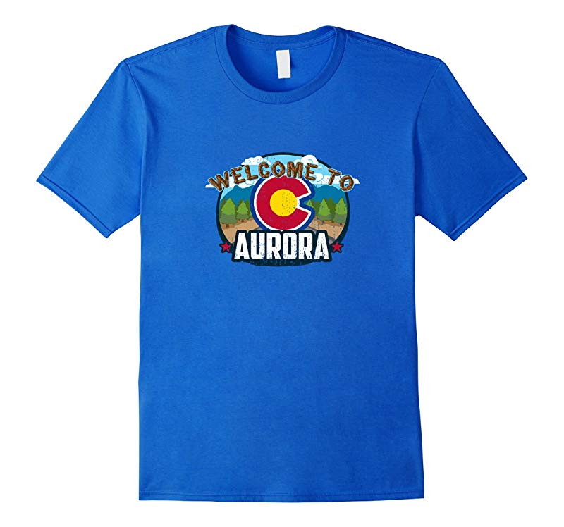 Welcome To Aurora Colorado  CO Rocky Mountains 420 T-shirt-RT