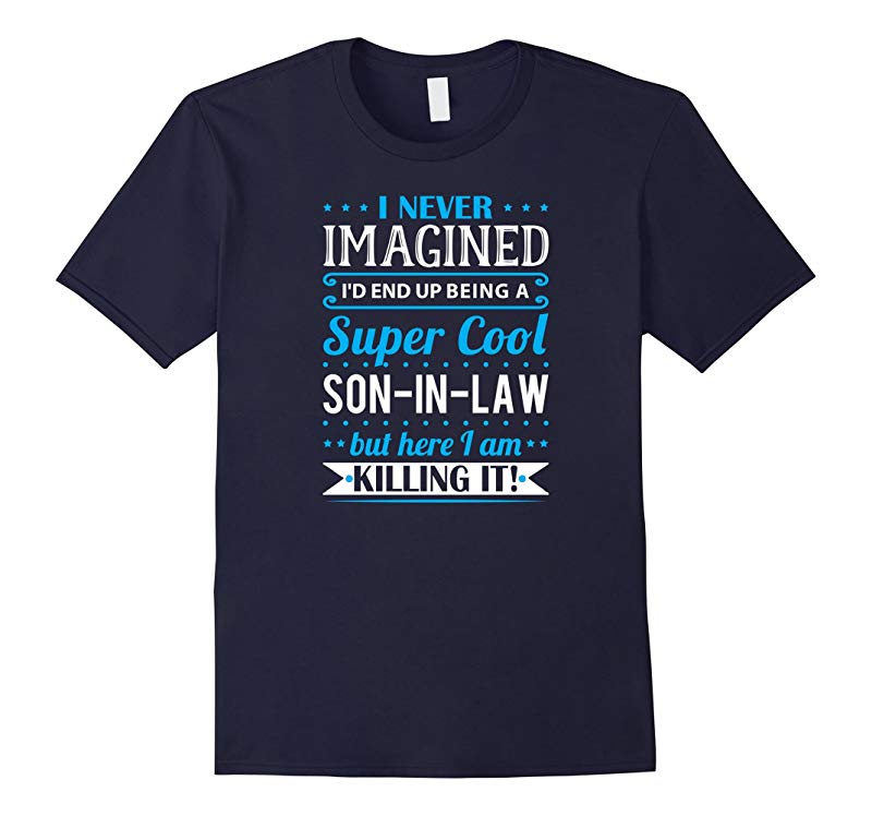 Men's Son-In-Law Gift - Super Cool Son-In-Law Shirt-T-Shirt