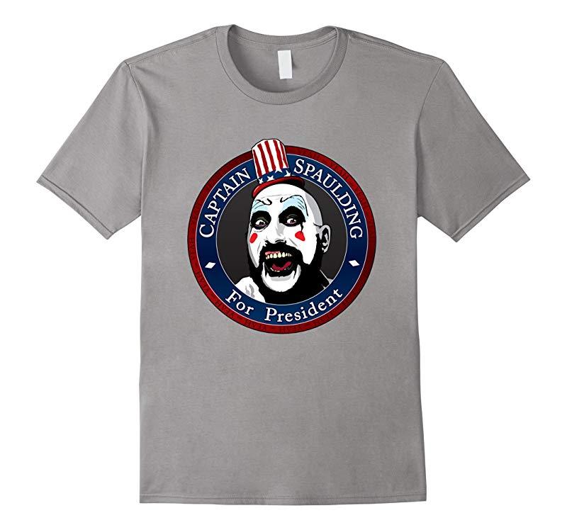 Captain Spaulding For President T shirt-RT