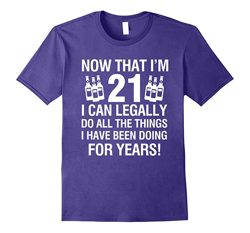 21th Birthday Shirts | Now That I'm 12 I Can Legally T-shirt-RT