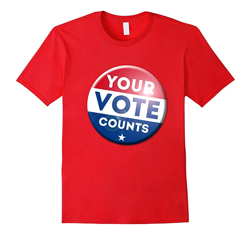 2016 President Election T-Shirt Your Vote Counts tshirt-RT