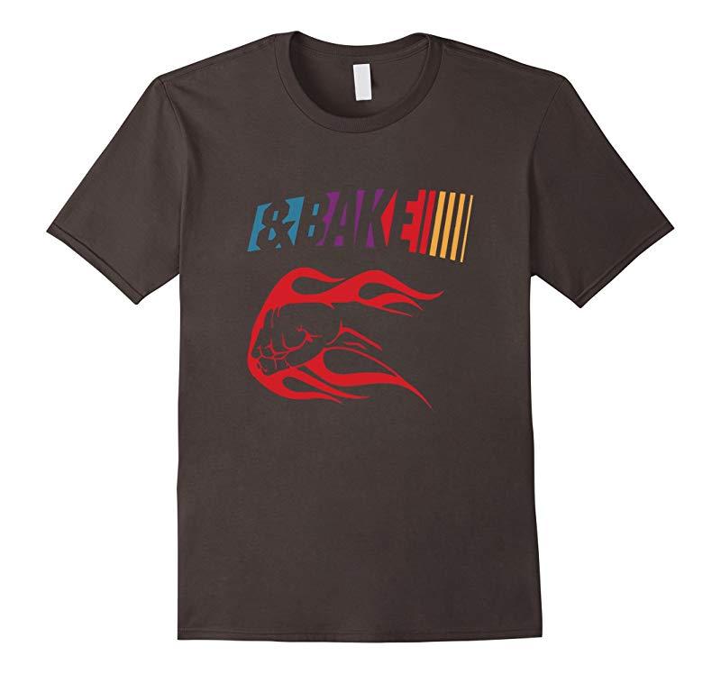 Shake And Bake T Shirt-TD