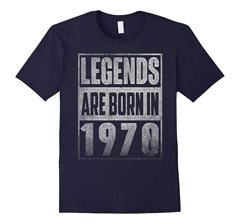 Legends Born In 1970 Straight Outta Gift For 48 Years Old-RT