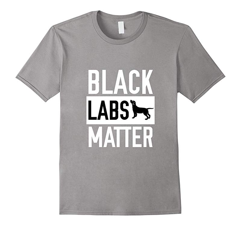 Black labs Matter Dog T-shirt Labrador Retriever-RT