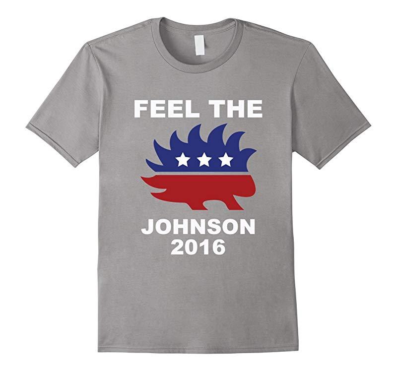 Feel the Johnson Gary Libertarian Porcupine T-Shirt-RT