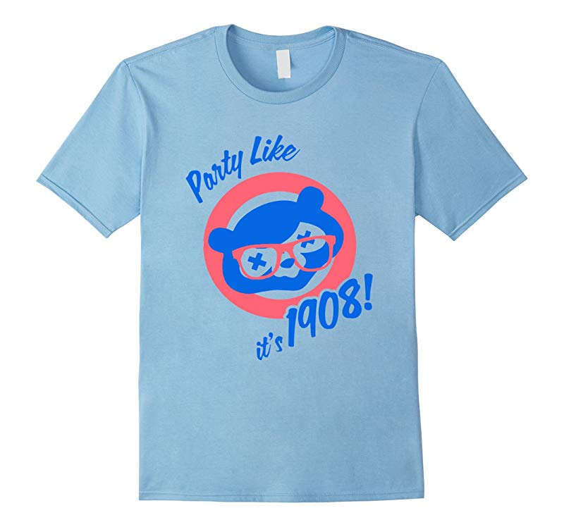 Party Like its 1908 T-Shirt  Various Color-RT