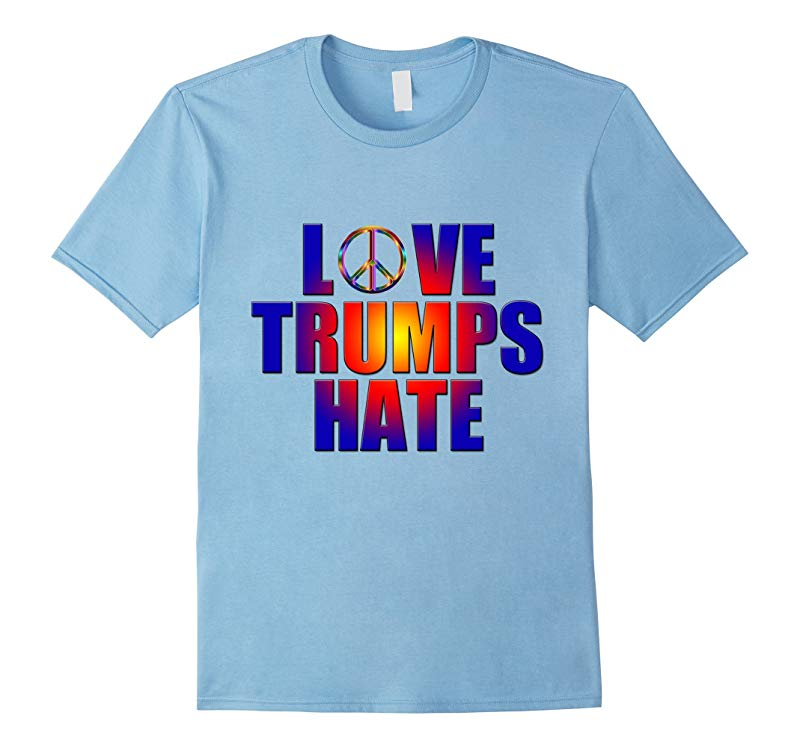 LOVE TRUMPS HATE with peace sign Anti-Trump-RT