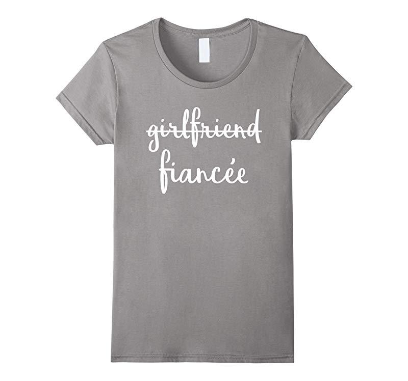 Womens Girlfriend Fiancee T Shirt, Fiance Engagement Party Tshirt-RT