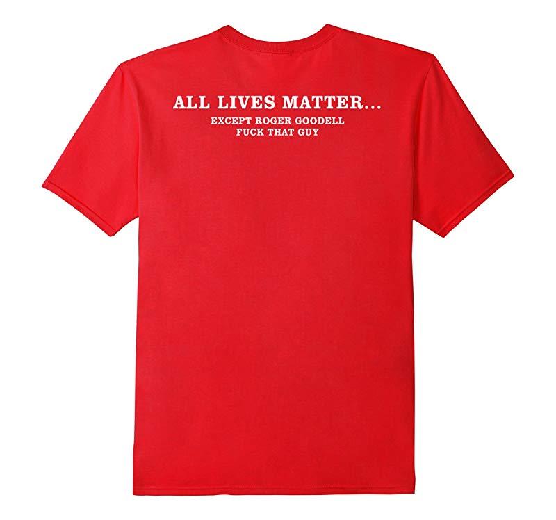 All Lives Matter Except Roger Goodell Fck That Guy-RT