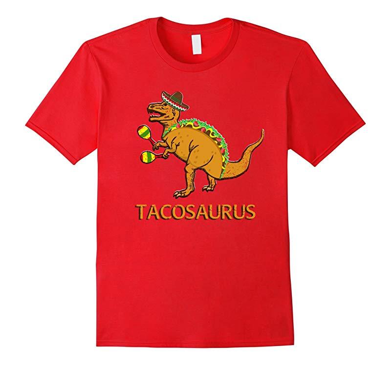 Funny Tacosaurus Cinco de Mayo Shirt Adults Kids Taco T Rex-RT
