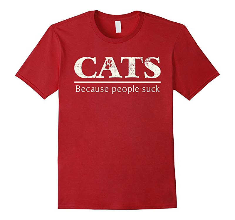 Cats - Because People Suck Funny Joke Paw Print T-Shirt-RT