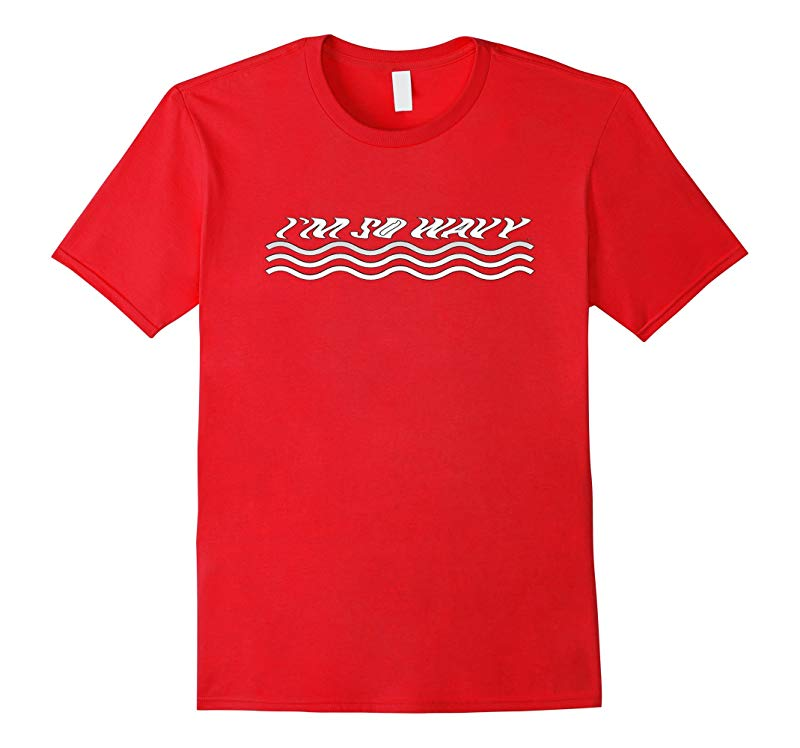 3WP Im So Wavy T-Shirt-TH