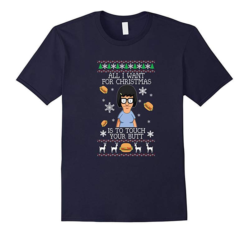All I want for Christmas is to touch your butt funny T-Shirt-RT