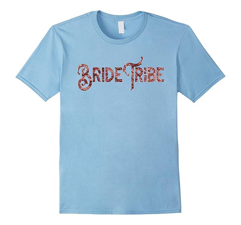 Bride Tribe Shirt Rose Gold Foil Pink Bachelorette Wedding-RT