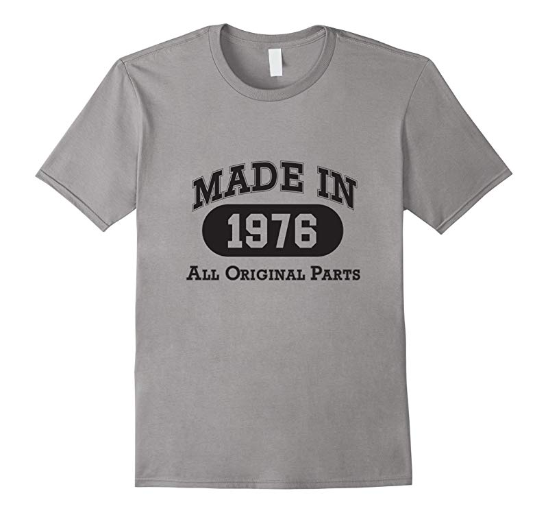 Born in 1976 T-shirt - hot trend birthday gift-RT
