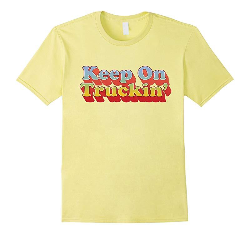 Seventies Shirts Keep On Trucking Retro Vintage 70s T-Shirt-PL