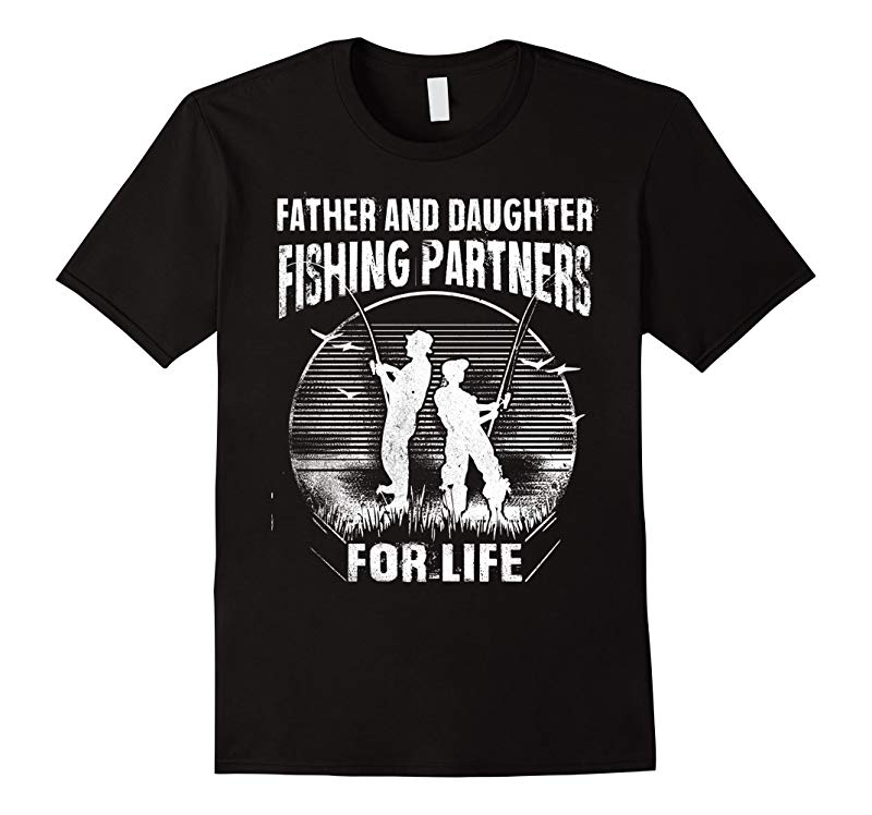 Father and Daughter Fishing Partners T-Shirt-TH