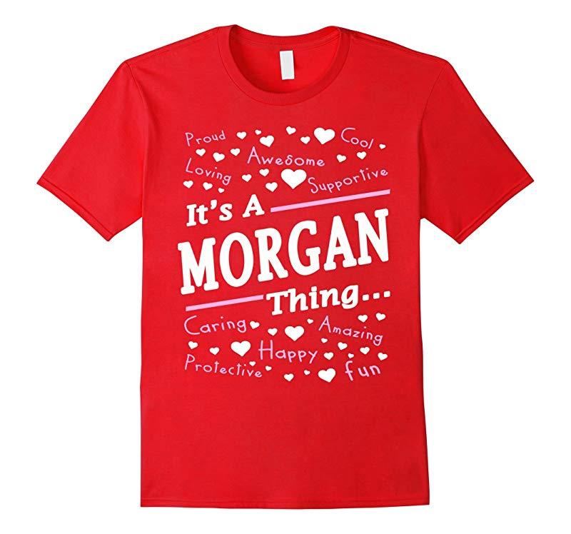 Womens Its A Morgan Thing T-Shirt Morgan Gifts-RT