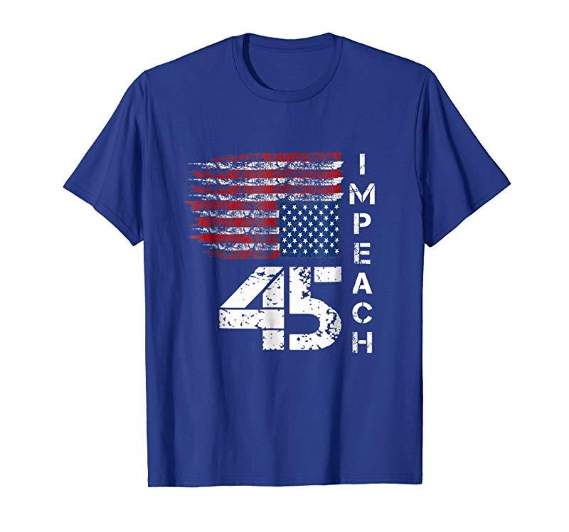 Impeach 45 t shirt - Impeach President Donald Trump-ln