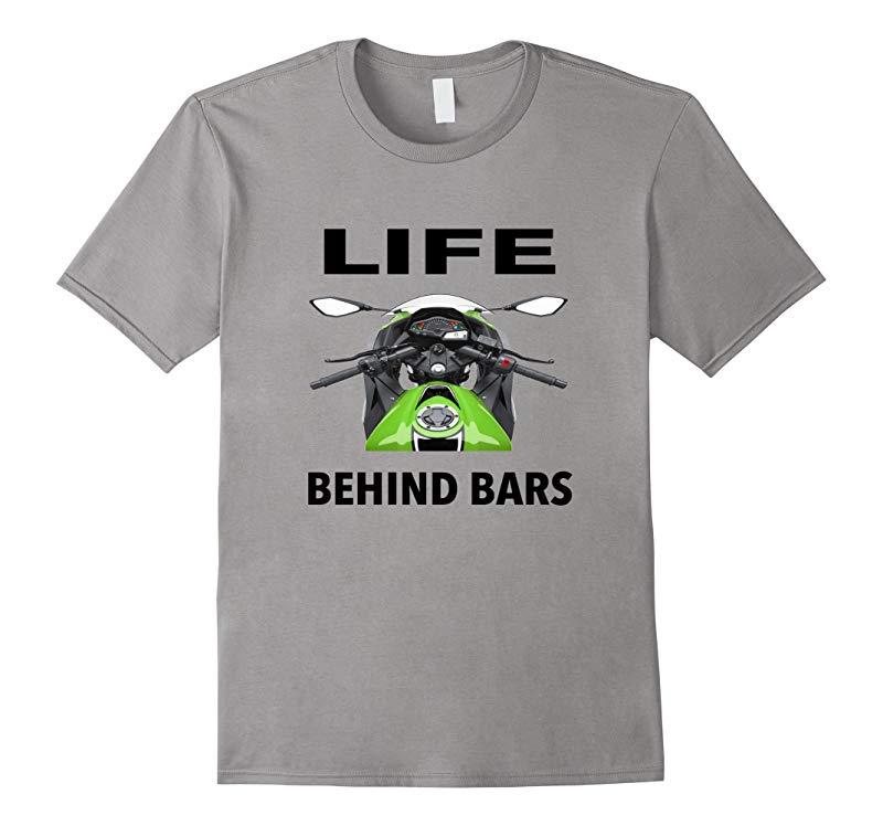 Life Behind Bars Motorcycle Bike Bicycle Funny T-shirt.-RT