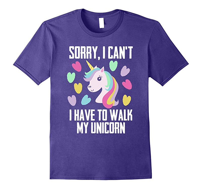 Sorry I Can't I Have To Walk My Unicorn | Unicorn T-Shirt-ANZ