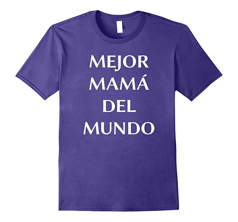 Regalo Para el Dia de la Madre - Mejor Mama T-Shirt-RT