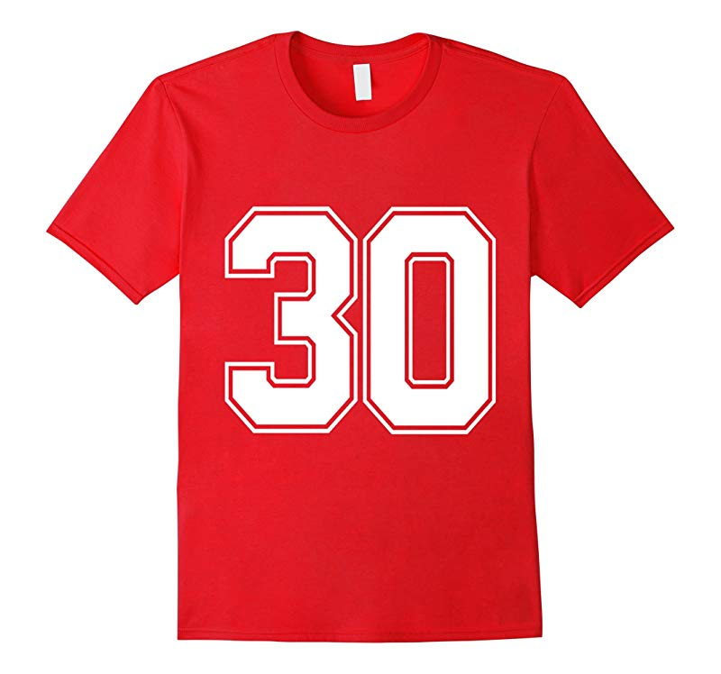 Number 30 Thirty 30th Birthday College Athletic Sport Shirt-RT