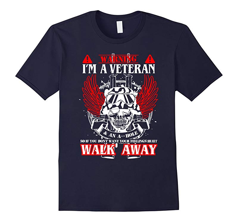 Warning Im a veteran  an ahole T shirt - Veteran t-shirt-RT
